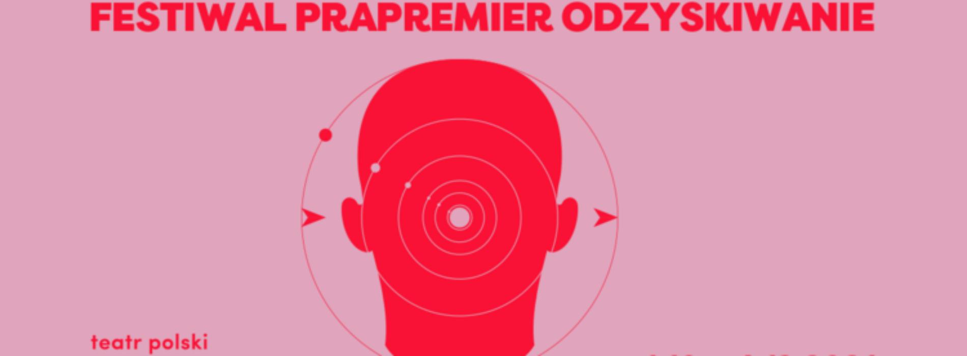 Festiwal Prapremier 2021